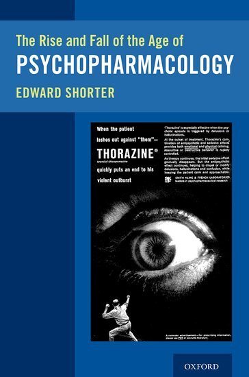 Rise and Fall of Psychopharmacology